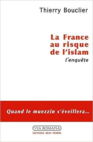 Lire La France au risque de l'Islam pdf ebook