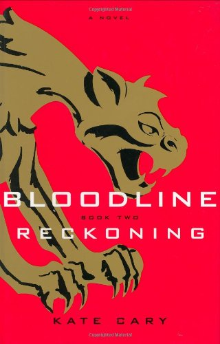 Bloodline Book Two: Reckoning
