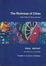 Richness of Cities: Final Report (Richness of Cities: Urban Policy)
