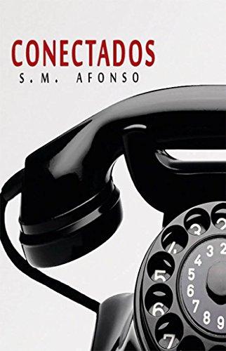 Conectados (Spanish Edition)