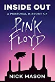 #1: Inside Out: A Personal History of Pink Floyd (Reading Edition)