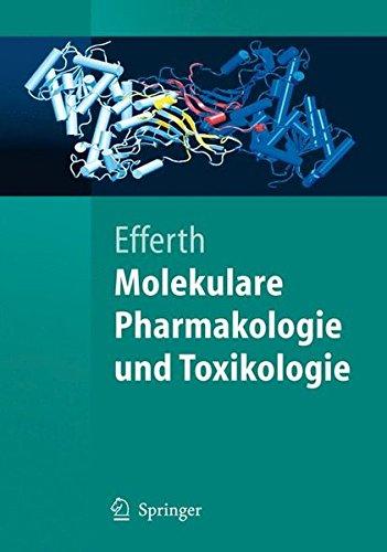 Molekulare Pharmakologie Und Toxikologie: Biologische Grundlagen von Arzneimitteln und Giften (Springer-Lehrbuch) (German Edition)