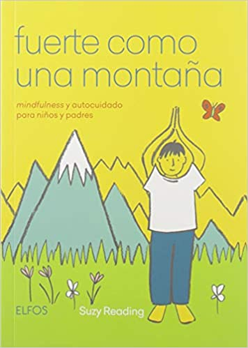 https://www.amazon.es/Fuerte-como-Una-Monta%C3%B1a-mindfulness/dp/8417757236