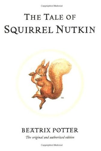 The Tale of Squirrel Nutkin (Potter 23 Tales) by Brand: Frederick Warne n Co