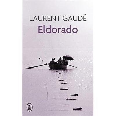 Eldorado (Litterature Generale) (French Edition)