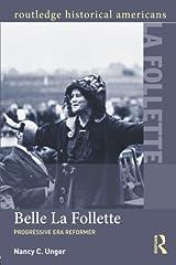 Belle La Follette (Routledge Historical Americans) Paperback