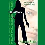 Naked Eye | Francine Pascal