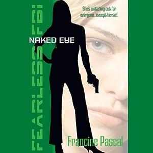 Naked Eye Audiobook