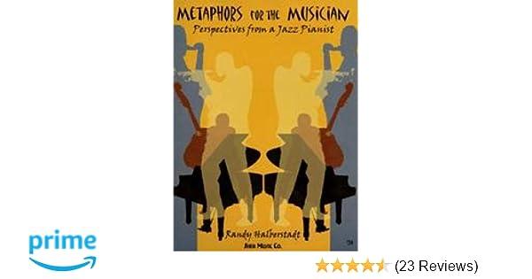 Metaphors for the Musician: Randy Halberstadt: 9781883217129