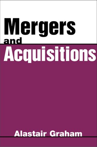 Mergers and Acquisitions (Financial Risk Management Series: Corporate Finance)