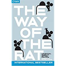 The Way of the Rat: A Survival Guide to Office Politics