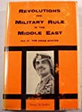 Revolutions and Military Rule in the Middle East, George M. Haddad, 0831500603