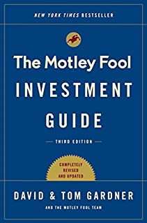 Book Cover: The Motley Fool Investment Guide: Third Edition: How the Fools Beat Wall Street's Wise Men and How You Can Too