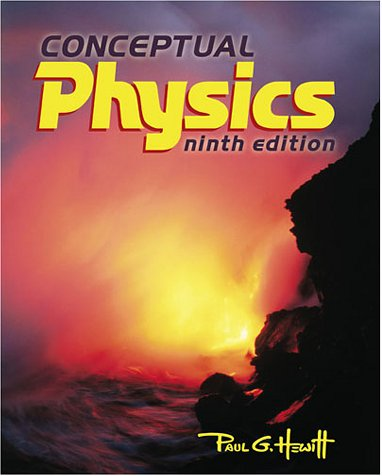 Conceptual Physics (9th Edition)