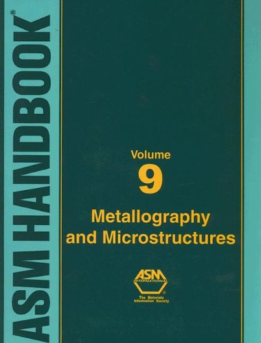asm-handbook-volume-9-metallography-and-microstructures-asm-handbook-asm-handbook