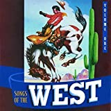 Songs of the West, Volume One