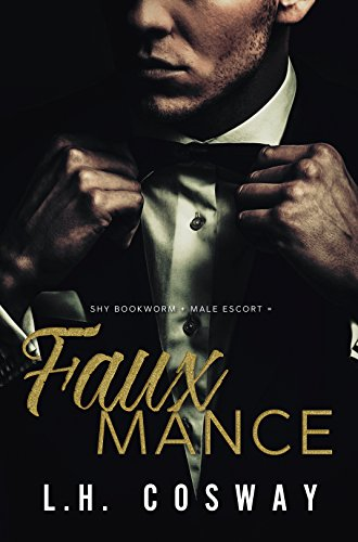 Fauxmance by [Cosway, L.H.]