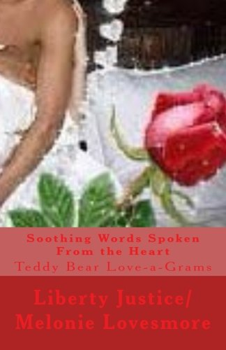 - Soothing Words Spoken From the Heart: Teddy Bear Love-a-Grams