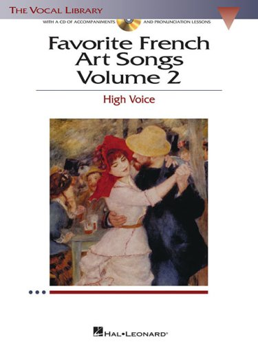 - Favorite French Art Songs: Volume 2 - High Voice (The Vocal Library Series)
