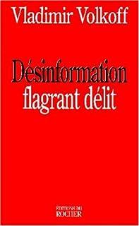 DÉSINFORMATION : FLAGRANT DÉLIT