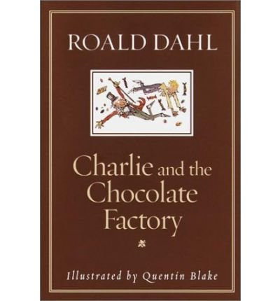 Read Online Charlie & the Chocolate Factory (Hardback) - Common pdf
