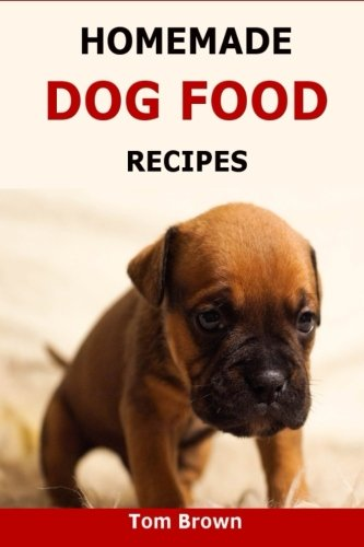 Download homemade dog food recipes healthy delicious homemade dog download homemade dog food recipes healthy delicious homemade dog food recipes read pdf book audio id0bnwao0 forumfinder Choice Image