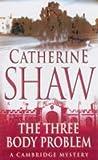 The Three Body Problem, Catherine Shaw, 0749006927