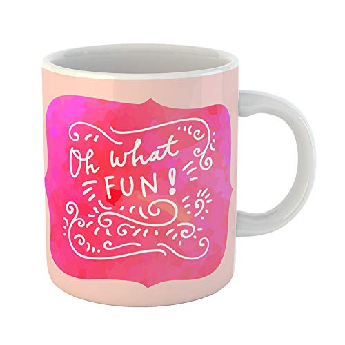Emvency Coffee Tea Mug Gift 14 Ounces Funny Ceramic Oh What Fun Modern Inspirational Merry Christmas Quote Calligraphic Hand Gifts For Family Friends Coworkers Boss Mug for $<!---->
