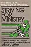 Striving for Ministry, Warren A. Quanbeck and Eugene L. Fevold, 080661580X