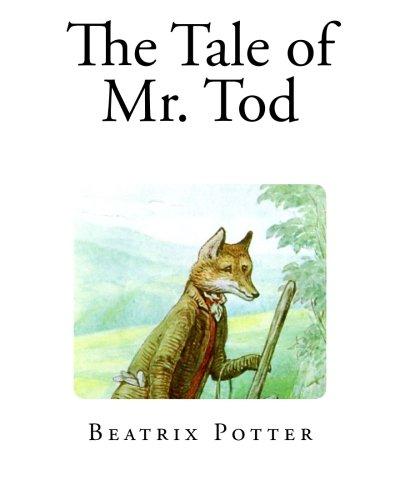 Read Online The Tale of Mr. Tod pdf epub