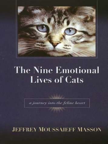 Read Online The Nine Emotional Lives of Cats: A Journey Into the Feline Heart ePub fb2 book