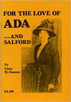 Book For the Love of Ada...and Salford by Elsie M. Osman (1984-02-06)