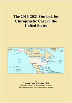 The 2016-2021 Outlook for Chiropractic Care in the United States