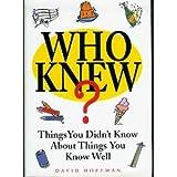 Who Knew?, David Hoffman, 1567314422
