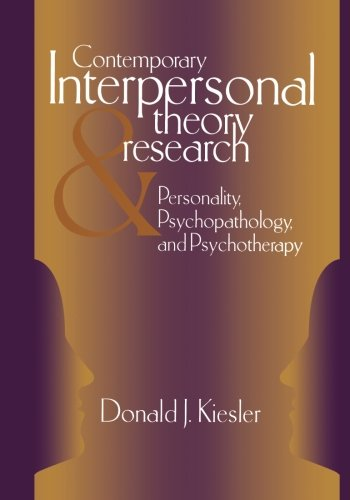 Contemporary Interpersonal Theory and Research: Personality, Psychopathology, and Psychotherapy (Series in Clinical Psyc