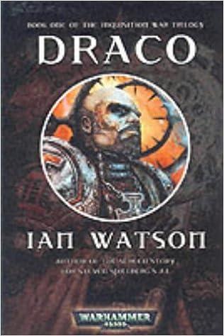 Draco (Inquisition War Trilogy): Ian Watson: 9781841542546: Amazon