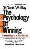 The Psychology of Winning: Ten Qualities of a Total Winner