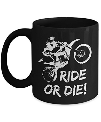 Sport Dual Riders (Dirt Bike Coffee Mug - RIDE OR DIE! - Great gift ideas for motocross, enduro, and dual sport rider (15 oz, Black))