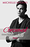 Consumed (Fantasy's Bar & Grill Book 3)