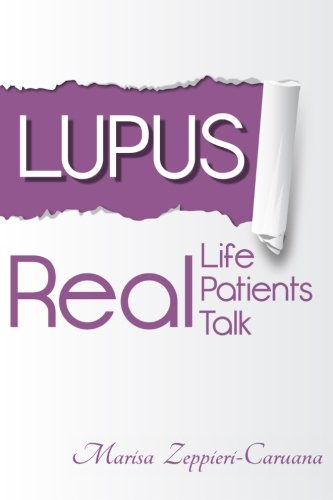 Download Lupus: Real Life, Real Patients, Real Talk ebook