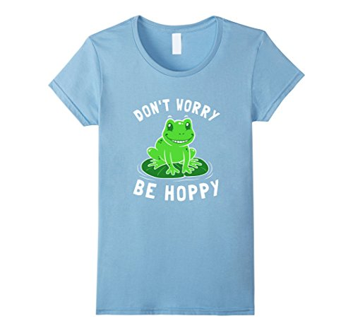 Women's Don't Worry Be Hoppy T-Shirt - Cute funny Frog XL...