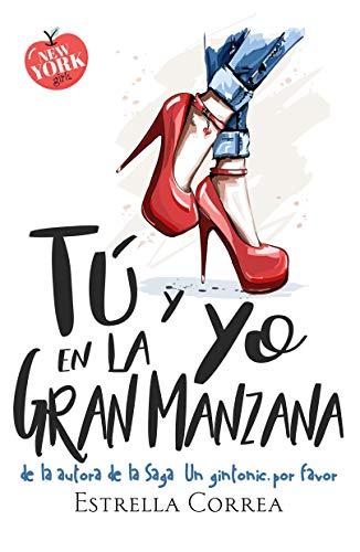 Tu y yo en la Gran Manzana Novela Romantica Contemporanea (American Girls n