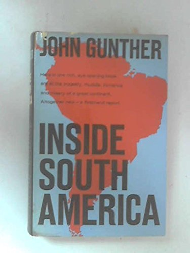 Inside South America by John Gunther