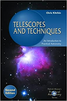 Book Telescopes and Techniques: An Introduction to Practical Astronomy (Patrick Moore's Practical Astronomy Series)