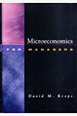 Microeconomics for Managers by David Kreps (2003-09-10) Hardcover