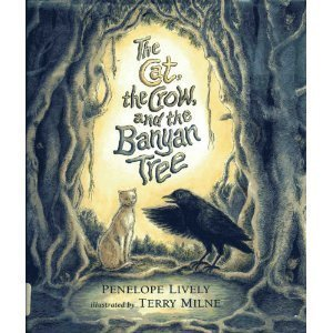The Cat, the Crow, and the Banyan Tree (The Cat The Crow And The Banyan Tree)