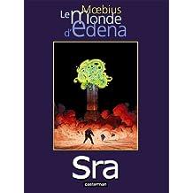 MONDE D'EDENA T05 (LE) : SRA