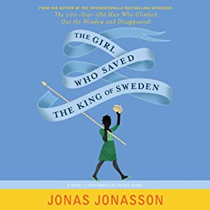 The Girl Who Saved the King of Sweden Hörbuch