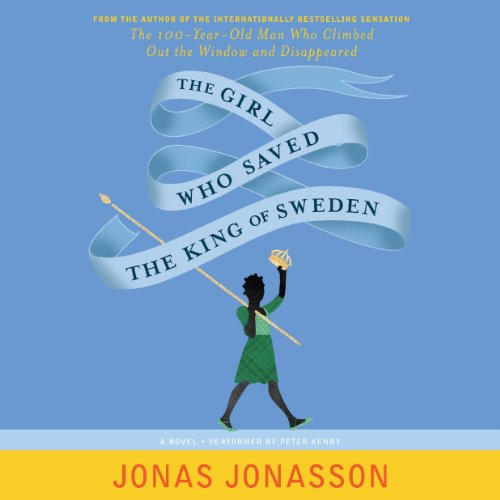 The Girl Who Saved the King of Sweden: A Novel Audiobook [Free Download by Trial] thumbnail