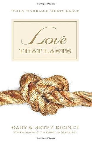 Love That Lasts: When Marriage Meets Grace (Daniel Pink Sales)